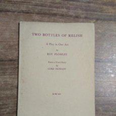 Libros de segunda mano: MFF.- TWO BOTTLES OF RELISH BY ROY PLOMLEY.- SAMUEL FRENCH.- 1961.- 15 PAGINAS.- DIBUJO.-. Lote 150270242