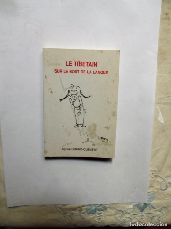 LE TIBETAIN SUR LE BOUT DE LA LANGUE SYLVIE GRAND - CLEMENT (Libros de Segunda Mano - Otros Idiomas)