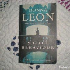 Libros de segunda mano: WILFUL BEHAVIOUR;DONNA LEON;ARROW BOOKS 1988. Lote 150777862