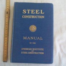 Libros de segunda mano: STEEL CONSTRUCTION. MANUAL OF THE AMERICAN INSTITUTE. 1956, CONSTRUCCIÓN CON ACERO. Lote 150778162