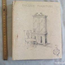 Libros de segunda mano: ENGLISH FURNITURE. G.T. RACKSTRAW LTD. EJEMPLAR NUMERADO NO 533. ANTIGUO RARO CATALOGO DE MUEBLES. Lote 150780014