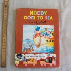 Libros de segunda mano: NODDY GOES TO SEA. BY ENID BLYTON.. Lote 150786278