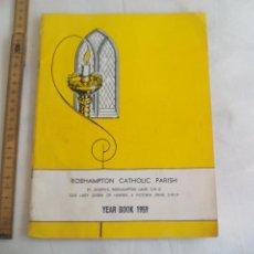 Libros de segunda mano: ROEHAMPTON CATHOLIC PARISH. YEAR BOOK 1959. ST JOSEPH'S ROEHAMPTON LENE. RELIGIÓN. Lote 150840830
