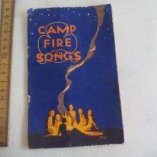 Libros de segunda mano: CAM FIRE SONGS. EDITED BY MRS ERIC STREATFEILD. CANCIONES DE CAMPAMENTOS, ACAMPADAS. Lote 150841722