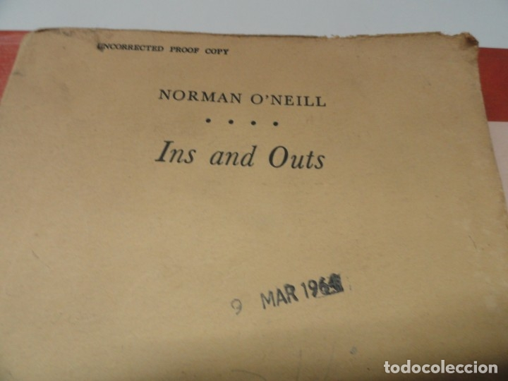 INS AND OUTS - NORMAN O'NEILL - UNCORRECTED PROOF COPY 1964 (Libros de Segunda Mano - Otros Idiomas)