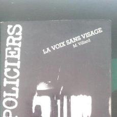 Libros de segunda mano: LA VOIX SANS VISAGE - POLICIERS - PEQUEÑA NOVELA EN FRANCES . Lote 151121850