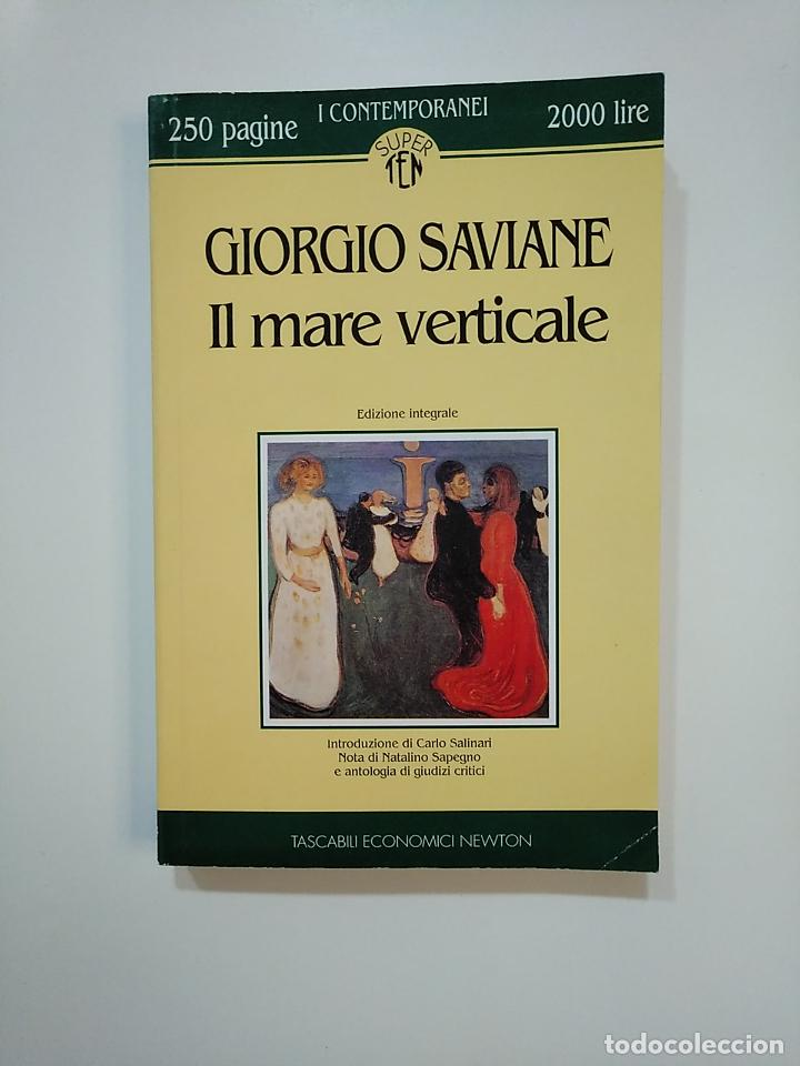 IL MARE VERTICALE. GIORGIO SAVIANE. EN ITALIANO. TDK363 (Libros de Segunda Mano - Otros Idiomas)