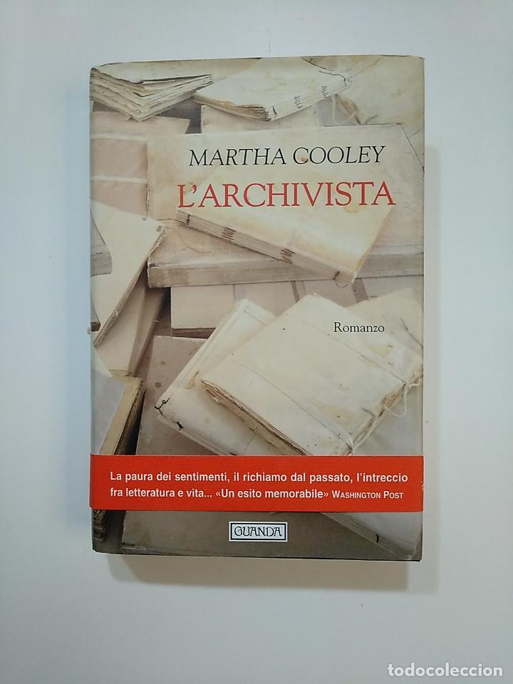 L'ARCHIVISTA. MARTHA COOLEY. EN ITALIANO. TDK363 (Libros de Segunda Mano - Otros Idiomas)