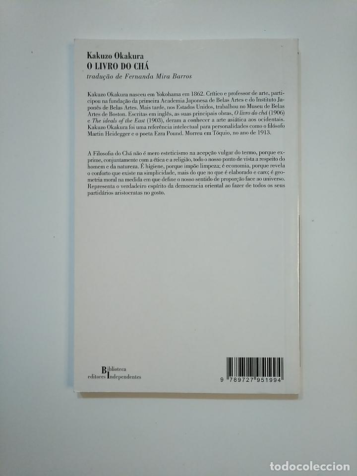 Libros de segunda mano: O LIVRO DO CHA. KAZUZO OKAKURA. EN PORTUGUES. TDK364 - Foto 2 - 151212330