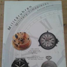 Libri di seconda mano: LIBRO MILITARY TIMESPIECES POR KONRAD KNIRIM. Lote 151233514