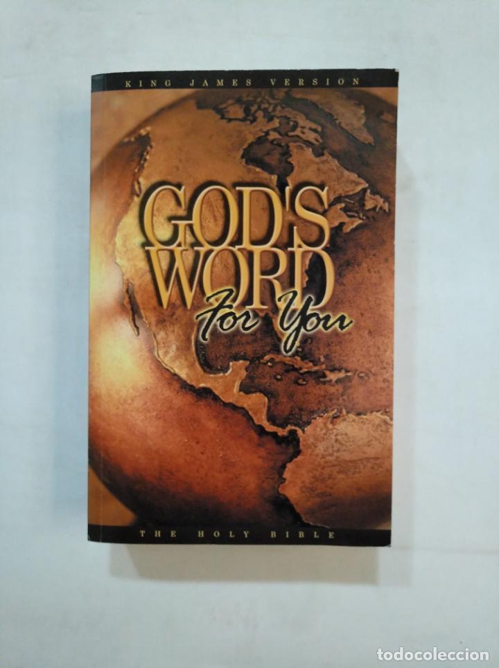 GOD'S WORD FOR YOU. KING JAMES VERSION. THE HOLY BIBLE. EN INGLES. TDK366 (Libros de Segunda Mano - Otros Idiomas)