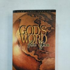 Libros de segunda mano: GOD'S WORD FOR YOU. KING JAMES VERSION. THE HOLY BIBLE. EN INGLES. TDK366. Lote 151388222
