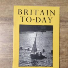 Libros de segunda mano: MFF.- BRITAIN TO-DAY.- THE MIRACLE.-NEW TITERATURE.- Nº 208 - AUGUST 1953.- 48 PAGINAS.- INGLES.-. Lote 151432230