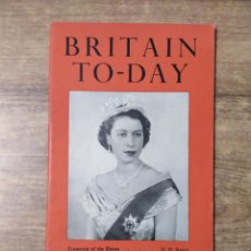 Libros de segunda mano: MFF.- BRITAIN TO-DAY.- THE DAY OF PROMISE.- NEW LITERATURE.- Nº 206 -JUNE 1953.- 48 PAGINAS.-. Lote 151432870