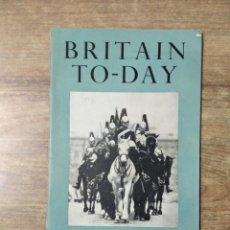 Libros de segunda mano: MFF.- BRITAIN TO-DAY.- THE WORLD AND THE WEST.-SPRING BOOKS.- Nº 205 -MAY 1953.- 52 PAGINAS.-. Lote 151434966