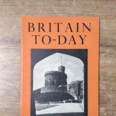 Libros de segunda mano: MFF.- BRITAIN TO-DAY.- THIS FREEDOM.- NEW LITERATURE.- Nº 204 -APRIL 1953.- 48 PAGINAS.-. Lote 151435370