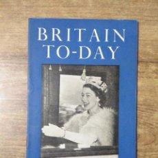 Libros de segunda mano: MFF.- BRITAIN TO-DAY.- CORONATION YEAR.- NEW LITERATURE.- Nº 201-JANUARY 1953.- 48 PAGINAS. Lote 151436230