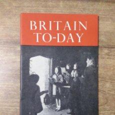 Libros de segunda mano: MFF.- BRITAIN TO-DAY.- A FAREWELL TO READERS.- CHRISTMAS BOOKS.- Nº 224- DECEMBER 1954.- 52 PAGINAS. Lote 151436602