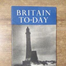 Libros de segunda mano: MFF.- BRITAIN TO-DAY.- CULTURAL RELATIONS.- NEW LITERATURE.- Nº 223- NOVEMBER 1954.- 52 PAGINAS. Lote 151436762