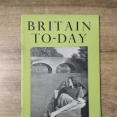 Libros de segunda mano: MFF.- BRITAIN TO-DAY.- TRIUMPH AND TRAGEDY.- SPRING BOOKS.- Nº 217- MAY 1954.- 52 PAGINAS. Lote 151437722