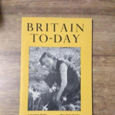 Libros de segunda mano: MFF.- BRITAIN TO-DAY.- LEARNING A LANGUAGE.- NEW LITERATURE.- Nº 216- APRIL 1954.- 48 PAGINAS. Lote 151437986