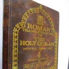 Libros de segunda mano: ROMAN TRANSLITERATION OF THE HOLY QURAN: ROMAN TRANSLITERATION & ENGLISH TRANSLATION WITH FULL ARAB. Lote 151438190