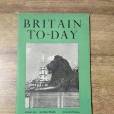Libros de segunda mano: MFF.- BRITAIN TO-DAY.- CENSOR.- NEW LITERATURE.- Nº 213- JANUARY 1954.- 51 PAGINAS. Lote 151438694