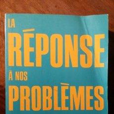 Libros de segunda mano: LA REPONSE A NOS PROBLEMES,BILLY GRAHAM. Lote 151446486