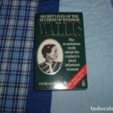 Libros de segunda mano: SECRET LIVES OF THE DUCHESS OF WINDSOR , CHARLES HIGHAM. Lote 151470082