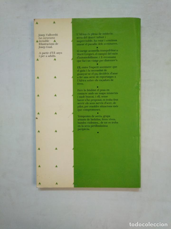 Libros de segunda mano: LA CARAVANA INVISIBLE. - JOSEP VALLVERDU. ALIORNA JOVE. EN CATALAN. TDK369 - Foto 2 - 151970450