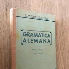 Libros de segunda mano: GRAMATICA ALEMANA. PRIMER CURSO - B. MOLL, FRANCISCO DE - 1939. Lote 152290358