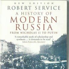 Libros de segunda mano: ROBERT SERVICE : A HISTORY OF MODERN RUSSIA (FROM NICHOLAS II TO PUTIN). PENGUIN BOOKS, 2003 . Lote 152346054