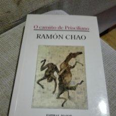 Libros de segunda mano: RAMON CHAO CAMIÑO DE PRISCILIANO. ILUSTRACIÓN DE CUBIERTA DE MIQUEL BARCELÓ. CAMINO DE PRISCILIANO.. Lote 152374690
