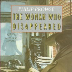 Libros de segunda mano: THE WOMAN WHO DISAPPEARED PHILIP PROWSE HEINEMANN. Lote 152377270