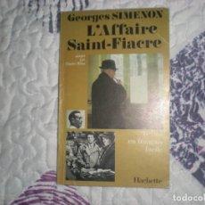 Libros de segunda mano: L´AFFAIRE SAINT-FIACRE;GEORGES SIMENON;HACHETTE 1981. Lote 152687882