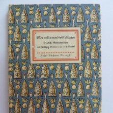 Libri di seconda mano: WER WILL UNTER DIE SOLDATEN (ESTÁ EN ALEMÁN) BASTANTE ILUSTRADO . Lote 152734934