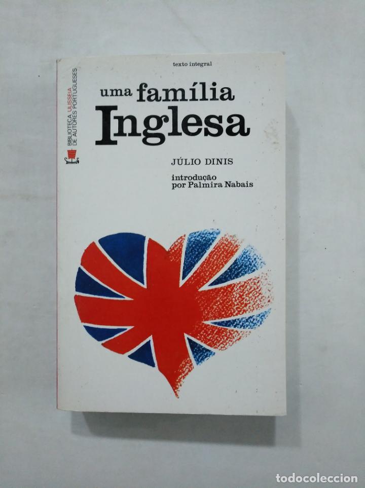UMA FAMILIA INGLESA. JULIO DINIS. EN PORTUGUES. TDK361 (Libros de Segunda Mano - Otros Idiomas)