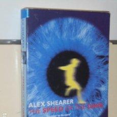 Libros de segunda mano: THE SPEED OF THE DARK - ALOEX SHEARER - (EN INGLES) OCASION. Lote 152950750