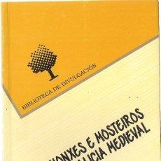 Libros de segunda mano: JOSÉ MIGUEL ANDRADE CERNADAS: MONXES E MOSTEIROS NA GALICIA MEDIEVAL. (SANTIAGO DE COMPOSTELA, 1995). Lote 153122050