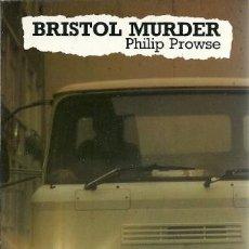 Libros de segunda mano: BRISTOL MURDER PHILIP PROWSE. Lote 153900878
