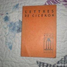 Libros de segunda mano: LETTRES DE CICÉRON;CICÉRON;HACHETTE,1966. Lote 154036554