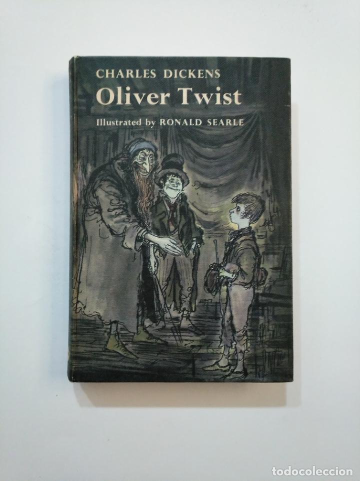 OLIVER TWIST. CHARLES DICKENS. ILLUSTRATED BY RONALD SEARLE. EN INGLES. TDK375 (Libros de Segunda Mano - Otros Idiomas)