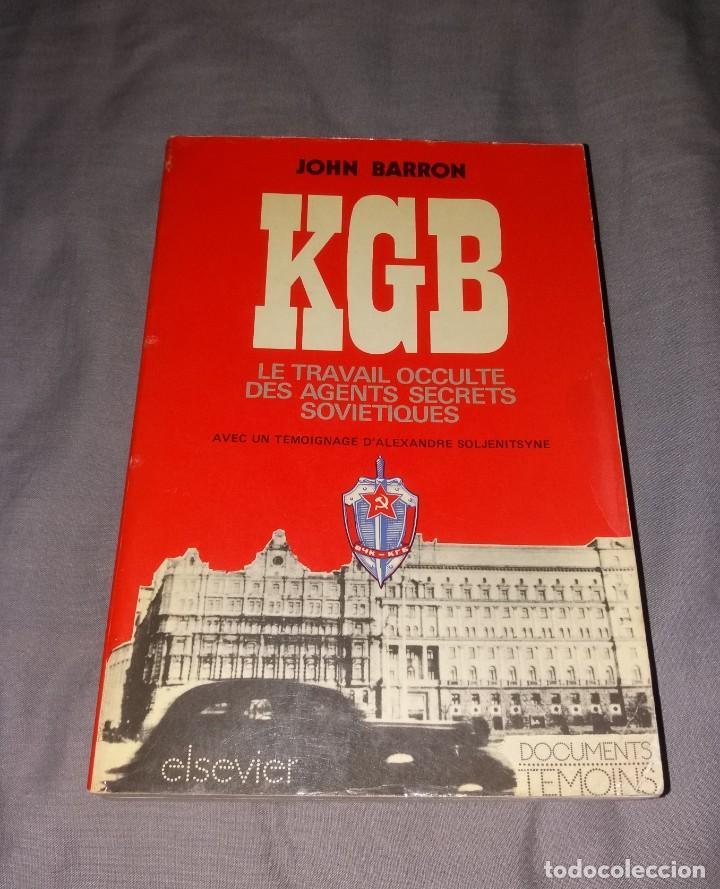 LIBRO. KGB, LE TRAVAIL OCCULTE DES AGENTS SECRETS. ELSEVIER, JOHN BARRON, 1975 (Libros de Segunda Mano - Otros Idiomas)
