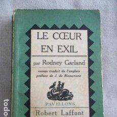 Libros de segunda mano: LECCEUR EN EXIL - RODNEY GARLAND (EN FRANCES) 1959. Lote 154863314