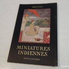 Libros de segunda mano: MINIATURES INDIENNES. PAYOT LAUSANNE.. Lote 154964802