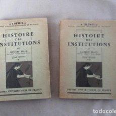 Libros de segunda mano: HISTOIRE DES INSTITUTIONS. TOME I Y II - ELLUL, JACQUES: (EN FRANCES). Lote 155025022