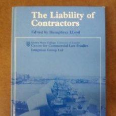 Libros de segunda mano: THE LIABILITY OF CONTRACTORS (EDITED BY HUMPHREY LLOYD) CCLS LONGMAN . Lote 155211106