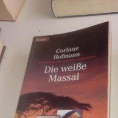 Libros de segunda mano: G-LANA9 LIBRO EN ALEMAN CORINNE HOFMANN DIE WEIBE MASSAI. Lote 155345358