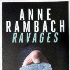 Libros de segunda mano: RAVAGES. ANNE RAMBACH.. Lote 155460386