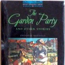 Libros de segunda mano: THE GARDEN PARTY AND OTHER STORIES KATHERINE MANSFIELD OXFORD PRECINTADO SPECIAL AUDIO CD. Lote 155509142